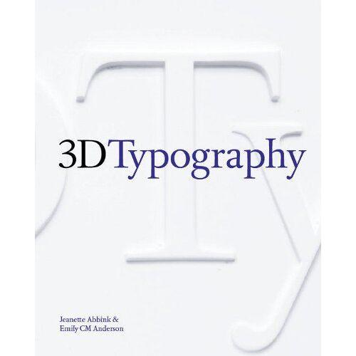 Jeanette Abbink - 3D Typography - Preis vom 09.05.2021 04:52:39 h