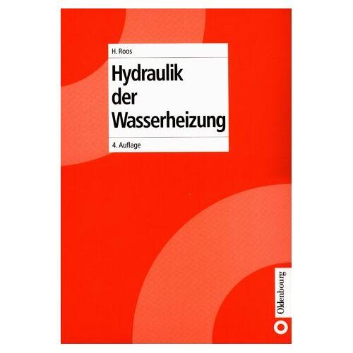 Hans Roos - Heizungstechnik / Hydraulik der Wasserheizung - Preis vom 27.02.2021 06:04:24 h
