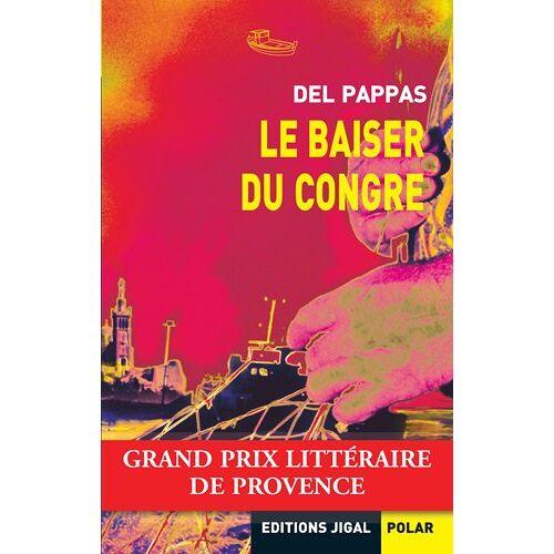 Del Pappas - Le baiser du congre - Preis vom 20.10.2020 04:55:35 h