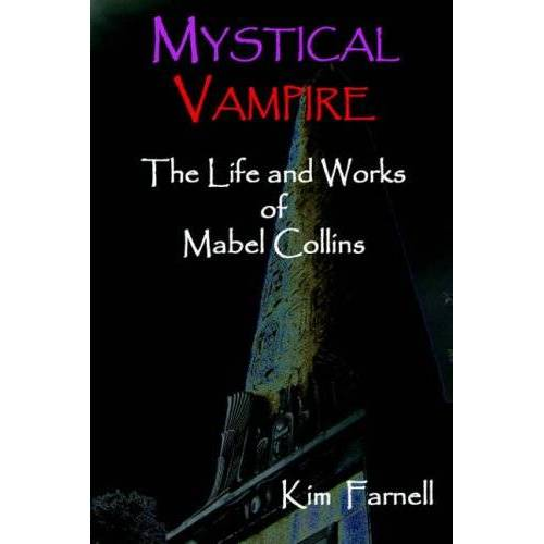 Kim Farnell - Mystical Vampire: The Life and Works of Mabel Collins - Preis vom 15.04.2021 04:51:42 h