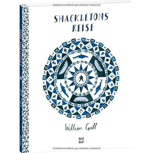 William Grill - Shackletons Reise - Preis vom 21.10.2020 04:49:09 h