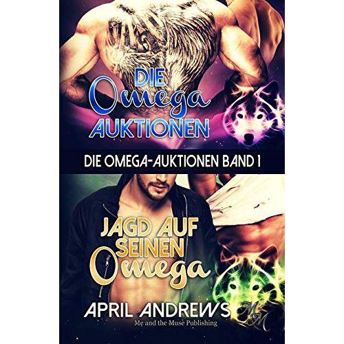 April Andrews - Die Omega-Auktionen Band 1 - Preis vom 13.05.2021 04:51:36 h
