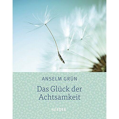 Anselm Grün - Das Glück der Achtsamkeit - Preis vom 15.11.2019 05:57:18 h
