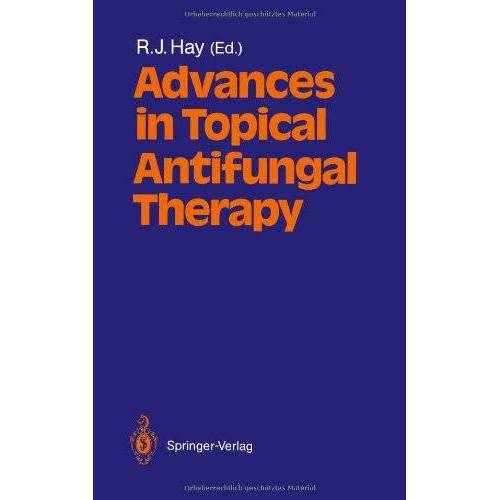 Hay, R. J. - Advances in Topical Antifungal Therapy - Preis vom 26.01.2021 06:11:22 h