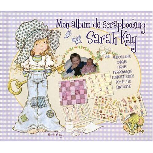 Sarah Kay - Mon album de scrapbooking - Preis vom 20.01.2021 06:06:08 h