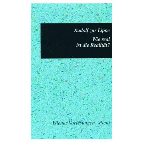 Rudolf ZurLippe - Wie real ist die Realität? - Preis vom 06.09.2020 04:54:28 h