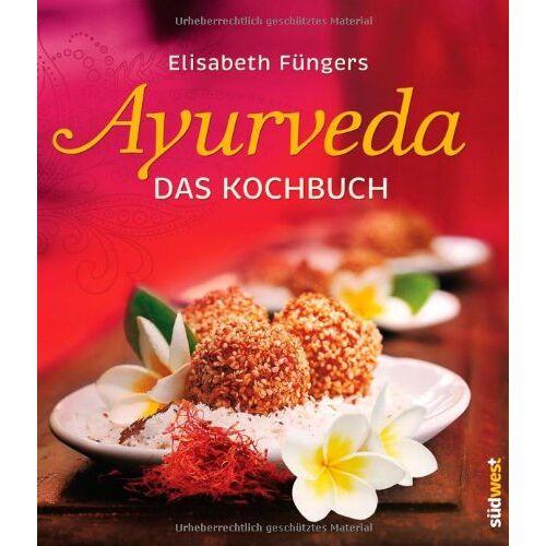 Elisabeth Füngers - Ayurveda - Das Kochbuch - Preis vom 05.05.2021 04:54:13 h