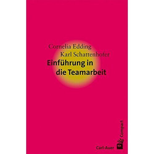 Cornelia Edding - Einführung in die Teamarbeit - Preis vom 06.09.2020 04:54:28 h