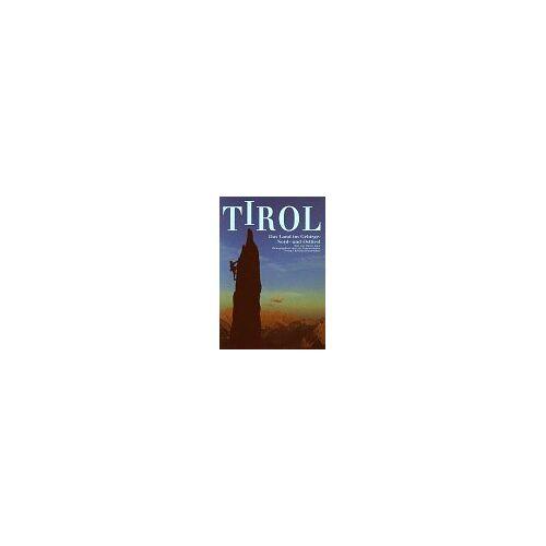 - Tirol. Das Land im Gebirge: Nord- und Osttirol - Preis vom 26.01.2021 06:11:22 h