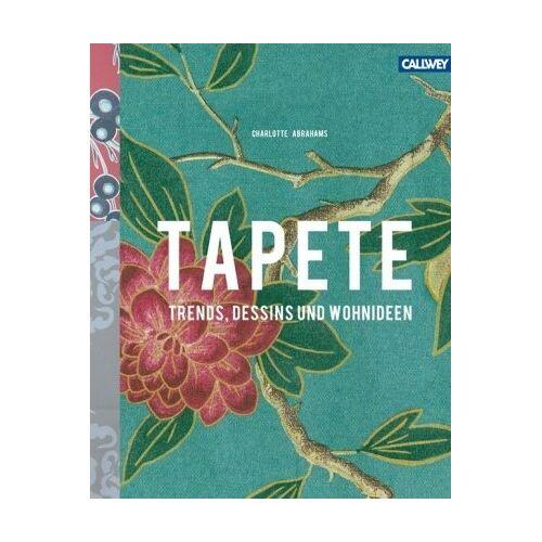 Charlotte Abrahams - Tapete: Trends, Dessins und Wohnideen - Preis vom 20.10.2020 04:55:35 h