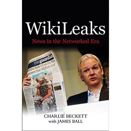 Charlie Beckett - WikiLeaks - Preis vom 12.05.2021 04:50:50 h