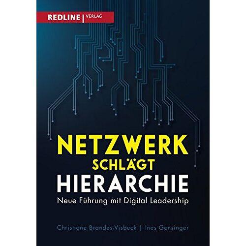 Christiane Brandes-Visbeck - Netzwerk schlägt Hierarchie: Neue Führung mit Digital Leadership - Preis vom 25.10.2020 05:48:23 h