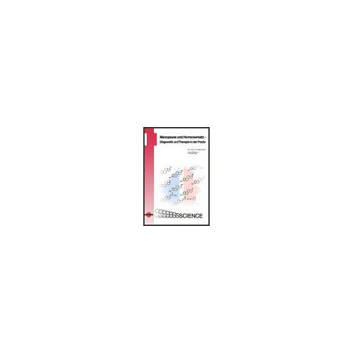 Christoph Keck - Menopause und Hormonersatz. Diagnostik und Therapie in der Praxis - Preis vom 20.04.2021 04:49:58 h