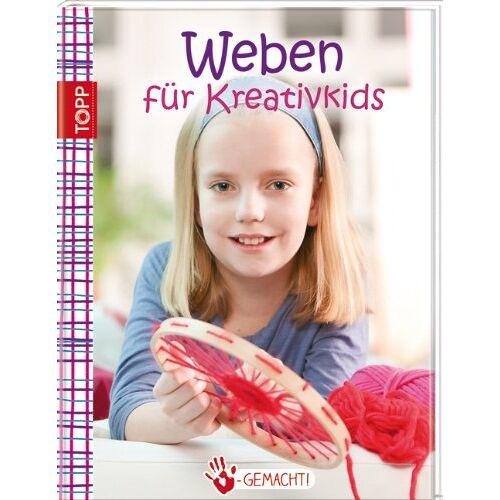 Ute Fischer - Handgemacht! Weben: für Kreativkids - Preis vom 24.05.2020 05:02:09 h