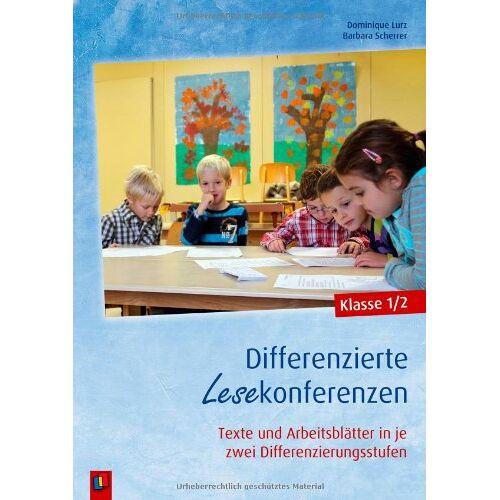 Dominique Lurz - Differenzierte Lesekonferenzen - Klasse 1/2: Texte und Arbeitsblätter in je zwei Differenzierungsstufen - Preis vom 17.04.2021 04:51:59 h