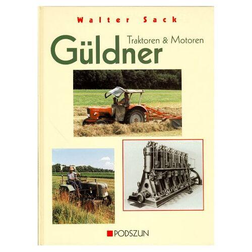 Walter Sack - Güldner. Traktoren und Motoren - Preis vom 14.05.2021 04:51:20 h