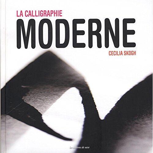Cecilia Skogh - La calligraphie moderne - Preis vom 21.10.2020 04:49:09 h