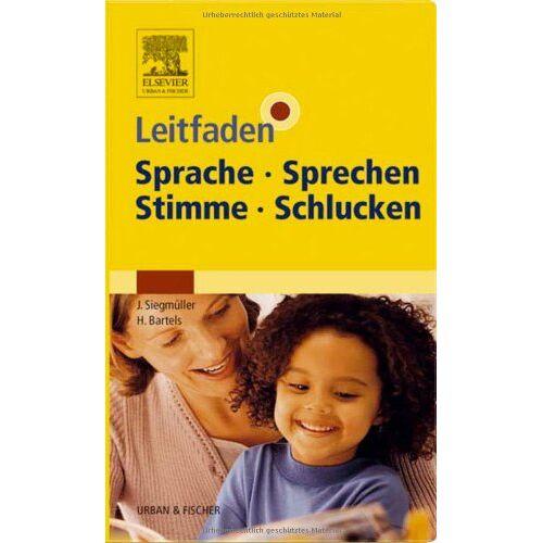 Julia Siegmüller - Leitfaden Sprache Sprechen Stimme Schlucken - Preis vom 20.10.2020 04:55:35 h