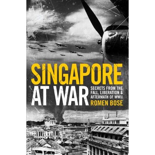 Romen Bose - Singapore at War - Preis vom 12.04.2021 04:50:28 h