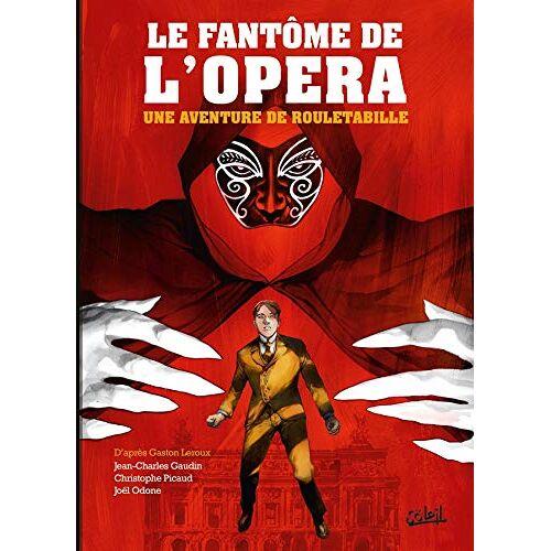 - Une aventure de Rouletabille, Tome 3 : Le Fantôme de l'Opéra - Preis vom 18.04.2021 04:52:10 h