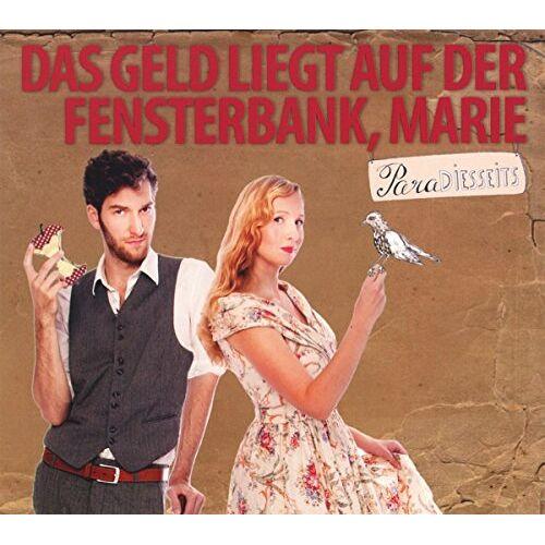 Marie Das Geld liegt auf der Fensterbank - Paradiesseits - Preis vom 08.05.2021 04:52:27 h