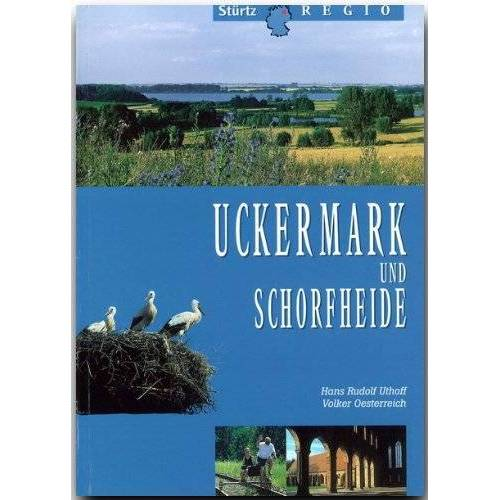 Volker Oesterreich - Uckermark und Schorfheide (Stürtz Regio) - Preis vom 17.02.2020 06:01:42 h