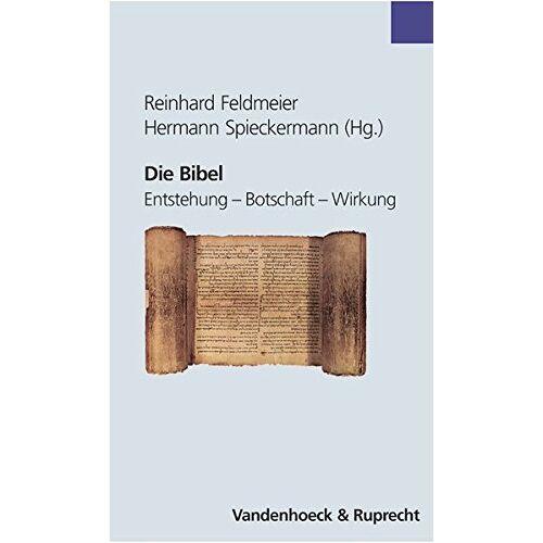 Reinhard Feldmeier - Die Bibel, Entstehung - Botschaft - Wirkung (Explorations) - Preis vom 28.02.2021 06:03:40 h