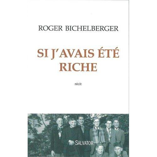 Roger Bichelberger - Si j'avais été riche - Preis vom 16.01.2021 06:04:45 h