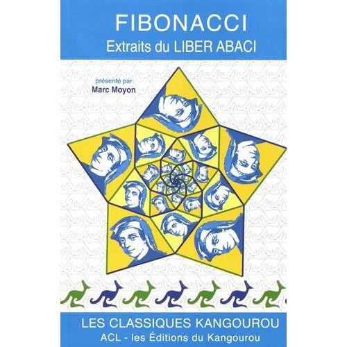 Marc Moyon - Fibonacci : Extraits du Livre du calcul (Liber abaci) - Preis vom 08.05.2021 04:52:27 h