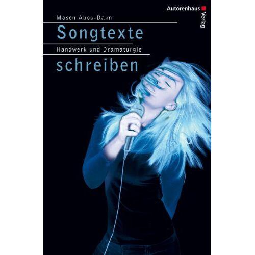 Masen Abou-Dakn - Songtexte schreiben - Preis vom 03.05.2021 04:57:00 h