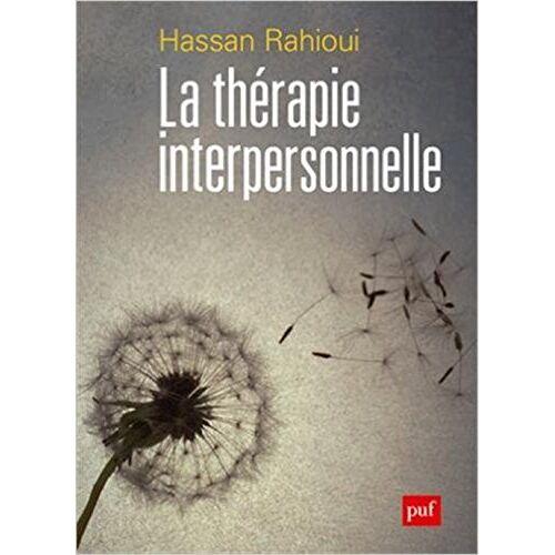 Hassan Rahioui - La thérapie interpersonnelle - Preis vom 25.02.2021 06:08:03 h