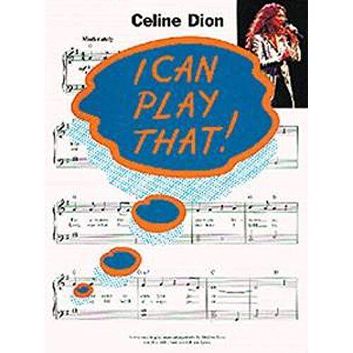 - I Can Play That! Celine Dion. Für Klavier, Text & Akkorde - Preis vom 20.10.2020 04:55:35 h