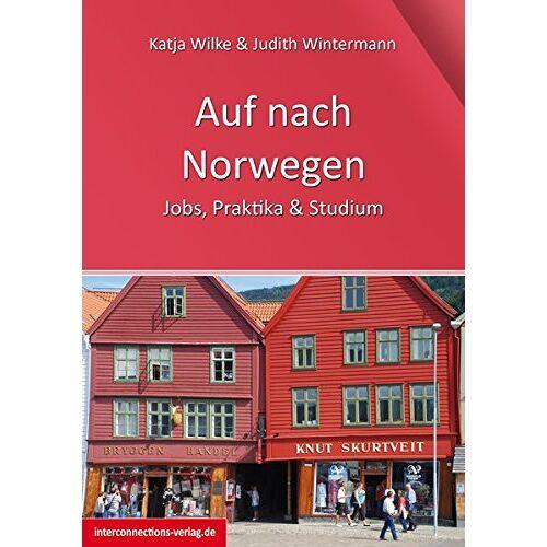 Katja Wilke - Auf nach Norwegen: Jobs, Studium & Praktikum (Jobs, Praktika, Studium) - Preis vom 14.05.2021 04:51:20 h