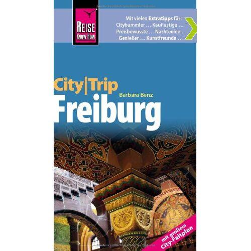 Barbara Benz - Reise Know-How CityTrip Freiburg - mit großem City-Faltplan: Reiseführer mit Faltplan - Preis vom 22.04.2021 04:50:21 h