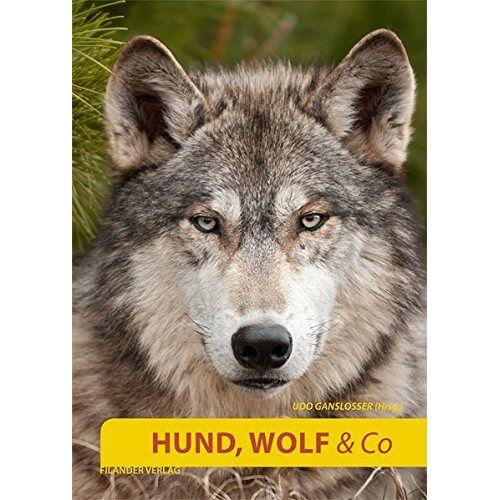 Udo Gansloßer - Hund, Wolf & Co. - Preis vom 09.04.2021 04:50:04 h