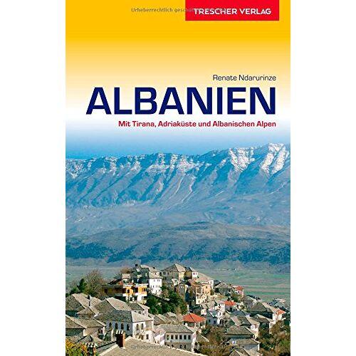 Renate Ndarurinze - ALBANIEN - Mit Tirana, Adriaküste und Albanischen Alpen - Preis vom 15.04.2021 04:51:42 h