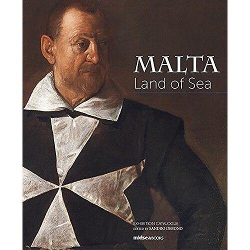 Sandro Debono - Debono, S: Malta. Land of Sea - Preis vom 21.04.2021 04:48:01 h