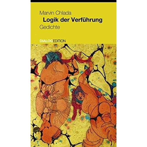 Marvin Chlada - Logik der Verführung: Gedichte - Preis vom 26.02.2021 06:01:53 h