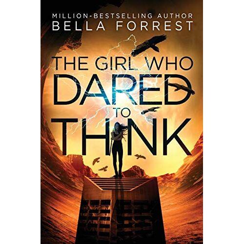 Bella Forrest - Forrest, B: Girl Who Dared to Think - Preis vom 03.03.2021 05:50:10 h