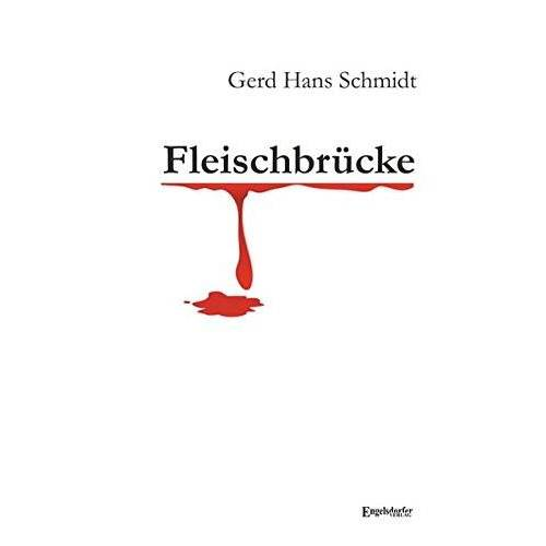 Gerd Hans Schmidt - Fleischbrücke - Preis vom 06.05.2021 04:54:26 h