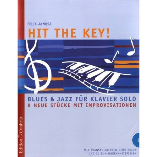Felix Janosa - Hit the Key!: Blues und Jazz für Klavier solo - Preis vom 14.05.2021 04:51:20 h