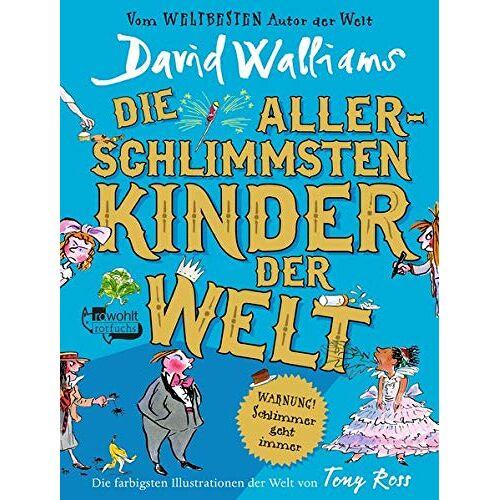 David Walliams - Die allerschlimmsten Kinder der Welt (Schlimmste Kinder, Band 2) - Preis vom 20.10.2020 04:55:35 h