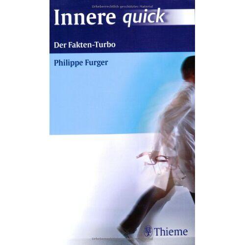 Philippe Furger - Innere Medizin guidelines. Der Fakten-Turbo für die Kitteltasche - Preis vom 14.05.2021 04:51:20 h