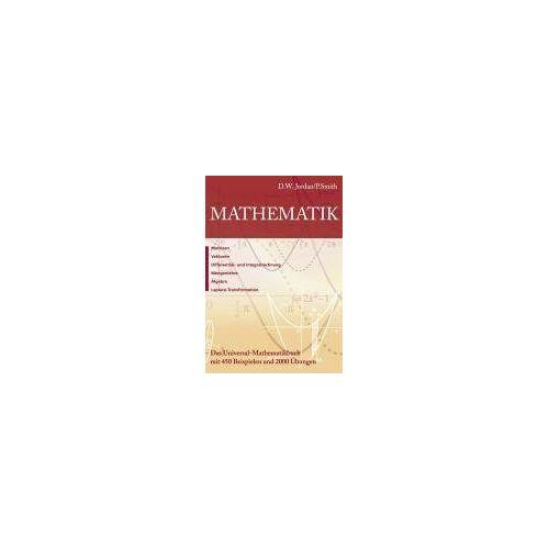 Jordan, D. W. - Mathematik für die Praxis: Das Universal-Mathematikbuch mit 450 Beispielen und 2000 Übungen - Preis vom 13.05.2021 04:51:36 h