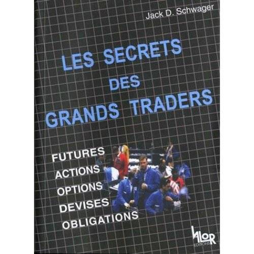 Schwager - Les secrets des grands traders - Preis vom 12.05.2021 04:50:50 h