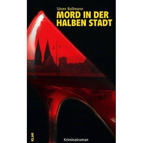 Sören Bollmann - Mord in der Halben Stadt - Preis vom 06.05.2021 04:54:26 h