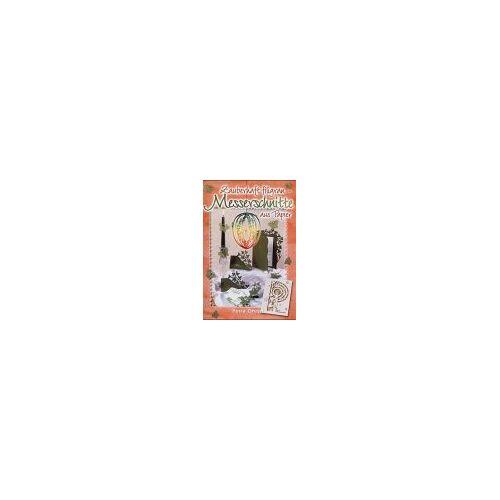 Petra Ohren - Zauberhaft filigran - Messerschnitte aus Papier - Preis vom 18.04.2021 04:52:10 h