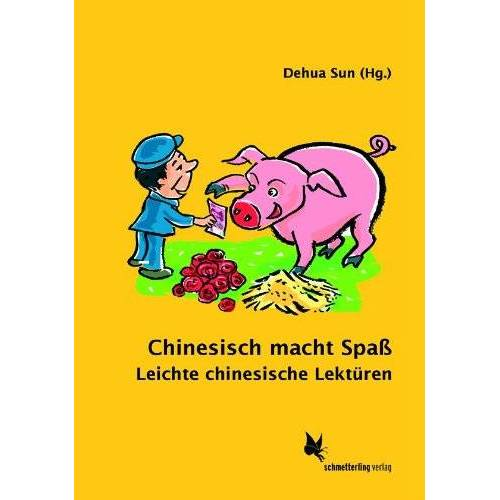 - Chinesisch macht Spass: Leichte chinesische Lektüren - Preis vom 25.10.2020 05:48:23 h