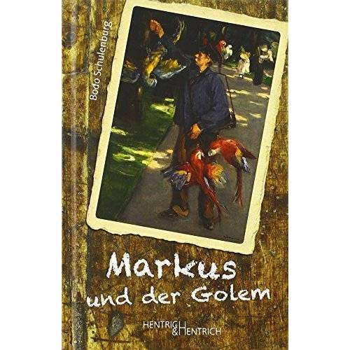 Bodo Schulenburg - Markus und der Golem - Preis vom 12.04.2021 04:50:28 h