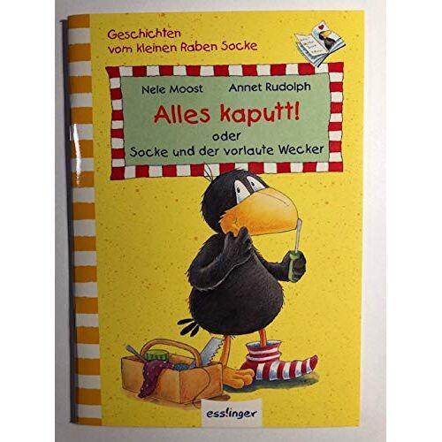 Nele Moost - Alles kaputt! oder Socke und der vorlaute Wecker - Preis vom 03.09.2020 04:54:11 h